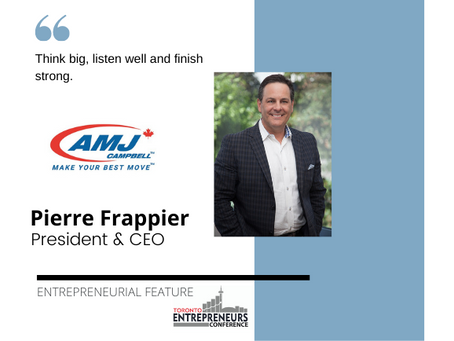 Entrepreneurial Feature: Pierre Frappier, President & CEO