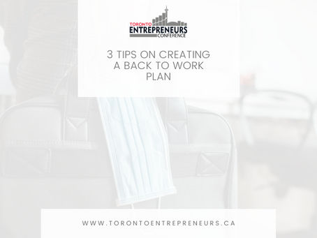 3 Tips on Creating a Back to Work Plan