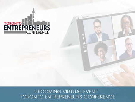 Upcoming Virtual Event: Toronto Entrepreneurs Conference