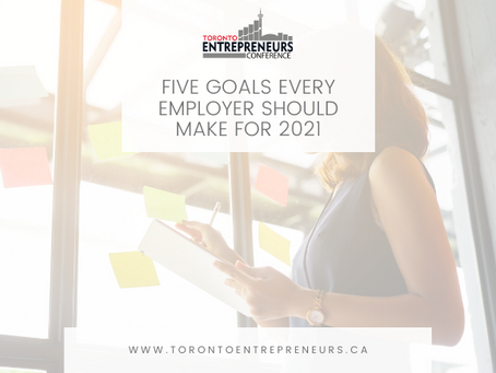 Five Goals Every Employer Should Make for 2021
