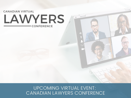 Upcoming Virtual Event: Canadian Virtual Lawyers Conference