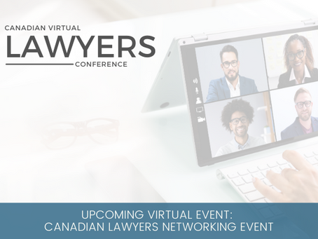 Upcoming Virtual Event: Canadian Lawyers Networking Event