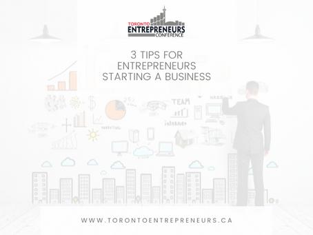 3 Tips for Entrepreneurs Starting a Business