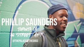 PHILLIP SAUNDERS: Toronto Street Artist (Interview)