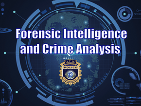 Forensic Intelligence and Crime Analysis