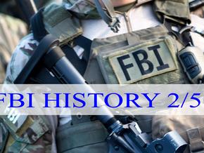FBI HISTORY 2/5