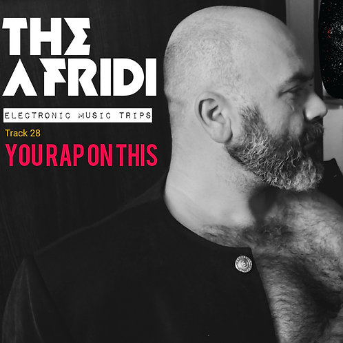YOU RAP ON THIS - The Afridi mp3 Single Track