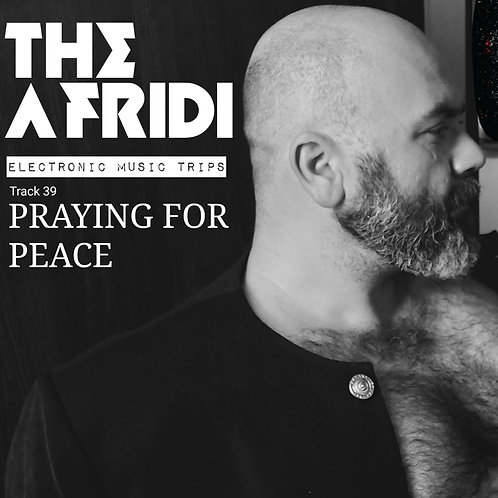 PRAYING FOR PEACE- The Afridi mp3 Single Track