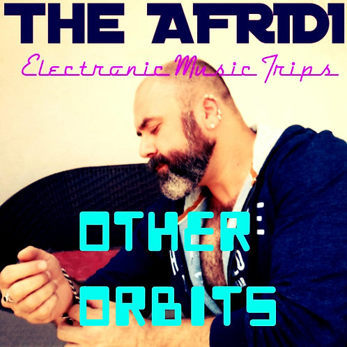 OTHER ORBITS - The Afridi mp3 Single Track
