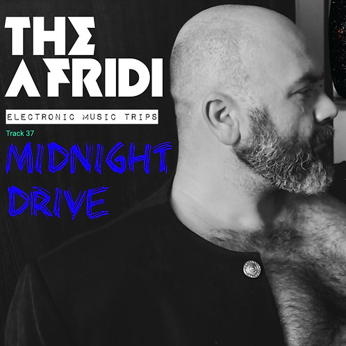 MIDNIGHT DRIVE - The Afridi mp3 Single Track