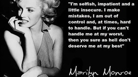 """""""I'm selfish, impatient and a little insecure. I make mistakes...Quotes #0004"""