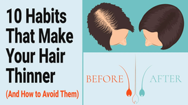 10 Habits That Make Your Hair Thinner (And How to Avoid Them)
