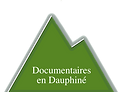 Documentaires en Dauphiné
