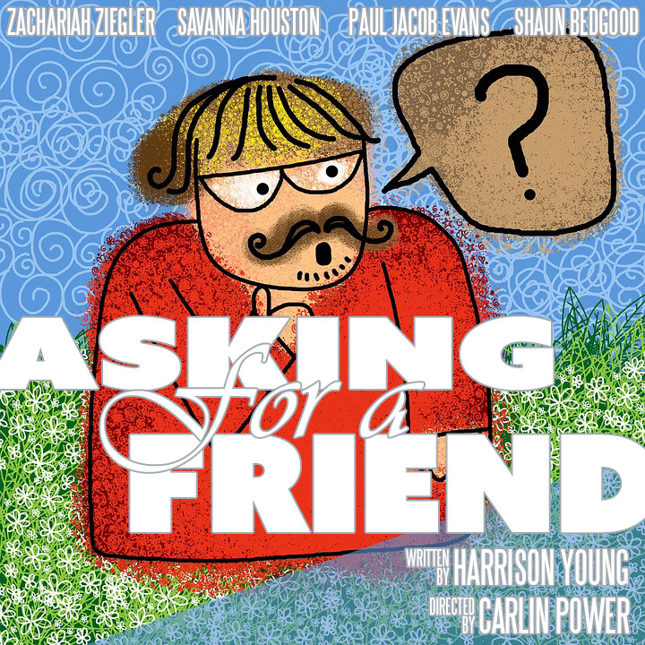 Asking for a Friend | Paul Jacob Evans