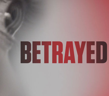 Betrayed on Investigation Discovery