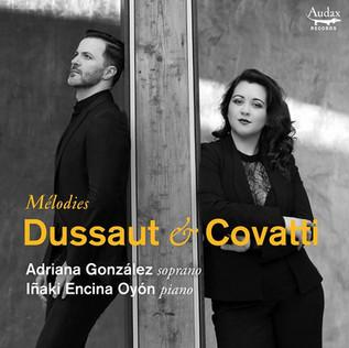 Mélodies: Dussaut & Covatti Adriana González Iñaki Encina Oyón Audax Records