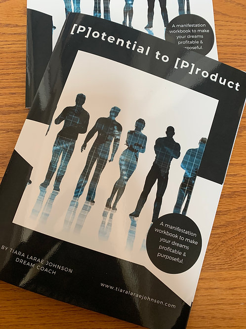 Potential to Product Workbook Hardcopy