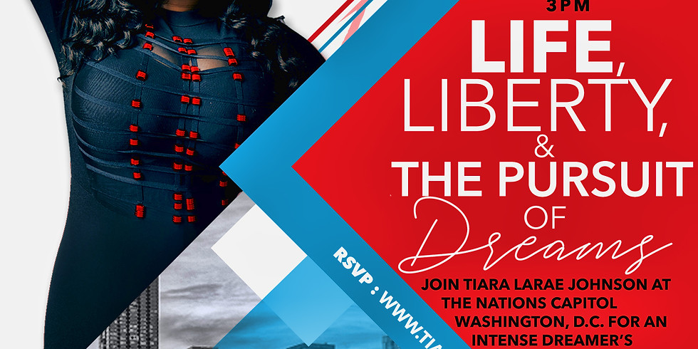 Life , Liberty , & the Pursuit of Dreams