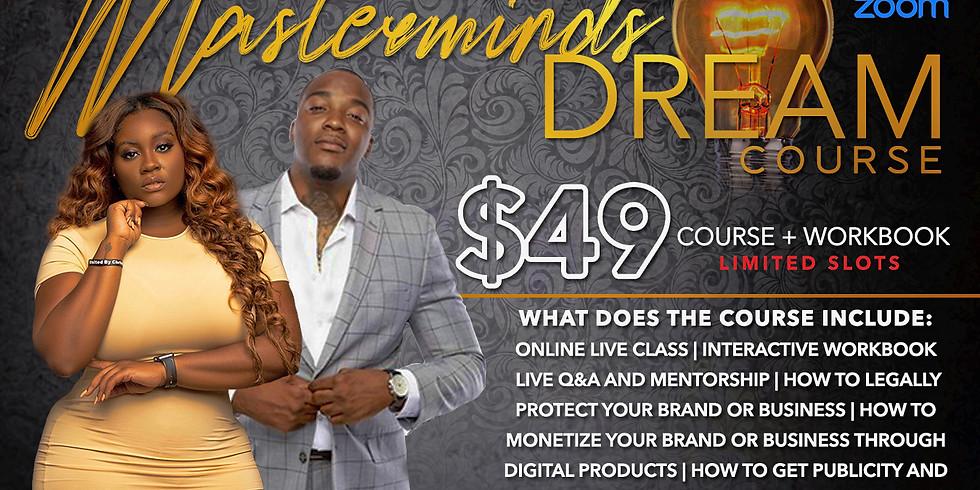 Mastermind Dreams Crash Course