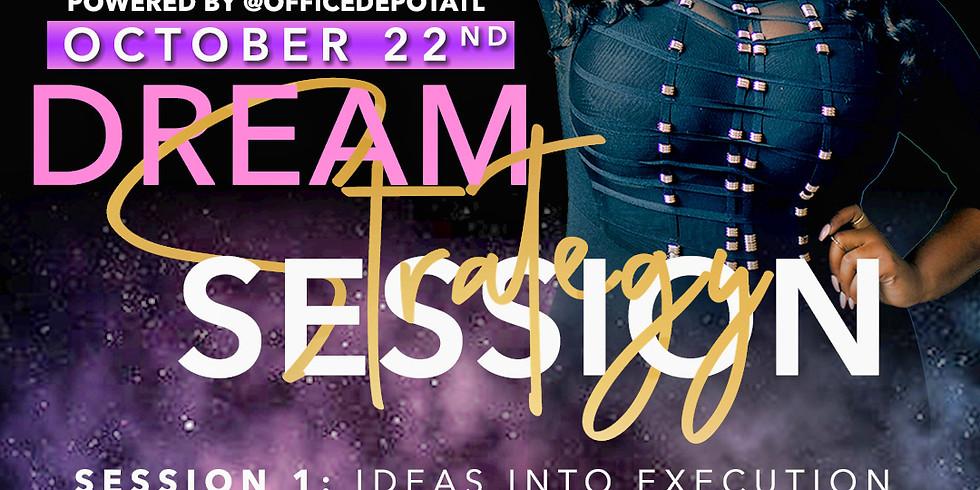 Dream Strategy Session Q4