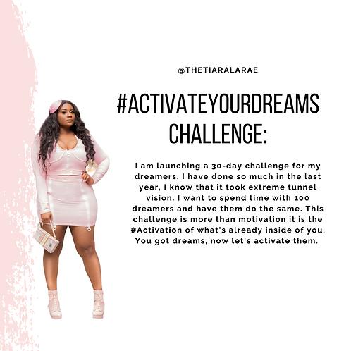Activate Your Dreams Challenge
