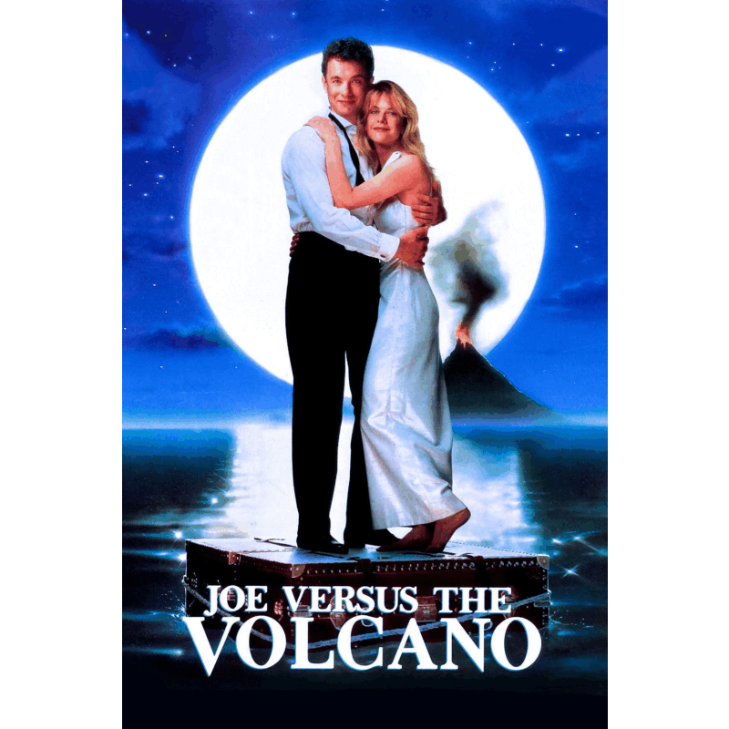Joe vs the Volcano