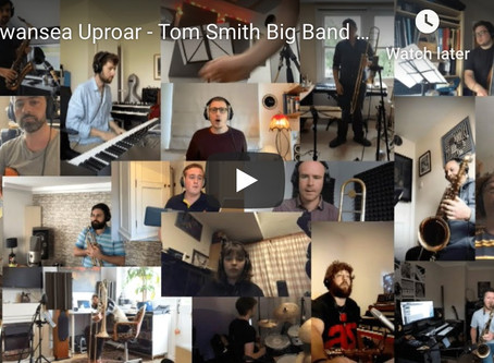 Swansea Uproar - Tom Smith Big Band Remote Recording!