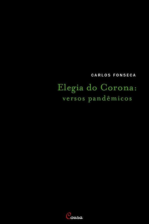 Elegia do Corona: versos pandêmicos