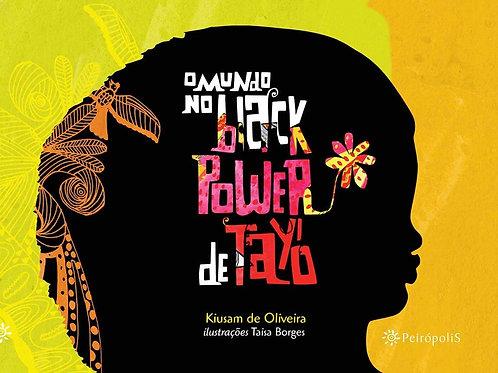 O Mundo No Black Power de Tayò