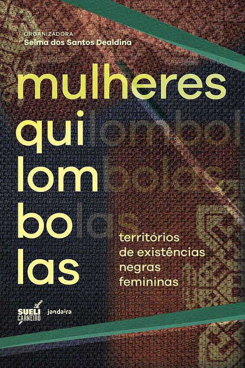 Kit BlackBox: Mulheres Quilombolas, Território de Existências...