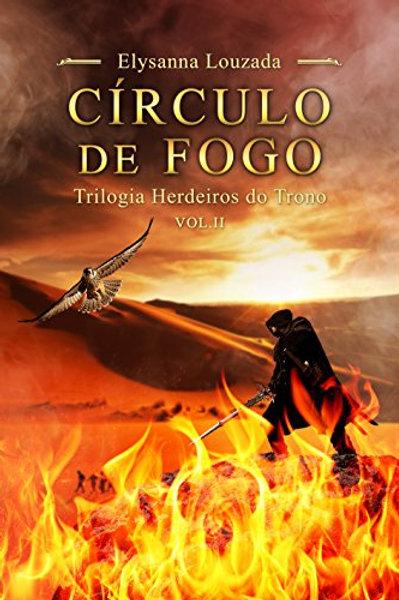 Círculo de Fogo - A Rainha das Sombras Vol. 2