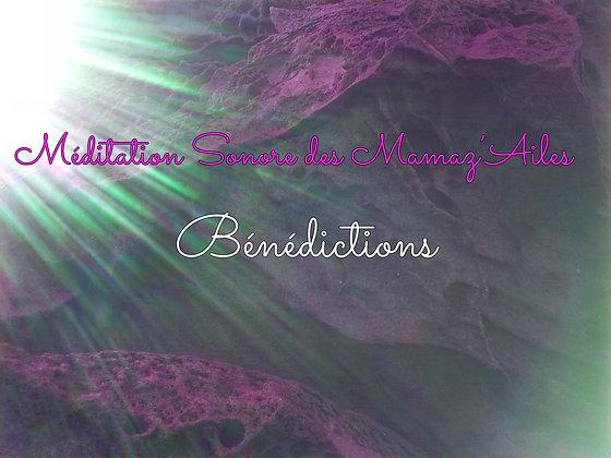 """Méditation Sonore Guidée  """"Bénédictions"""""""
