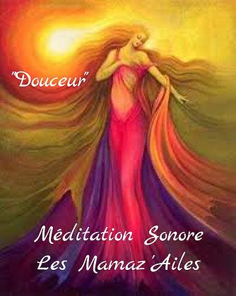 """Méditation Sonore """"Douceur"""""""