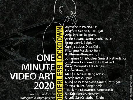 Borderless Lockdown One Minute Video Art (OMVA) 2020, Bangladeshi
