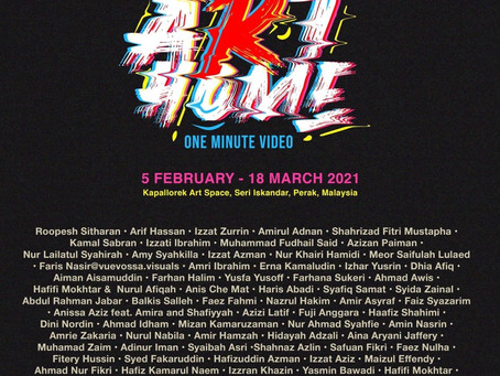 STAY ART HOME: ONE MINUTE VIDEO, Malaysia