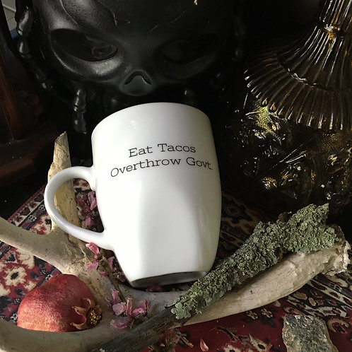 Eat Tacos Overthrow Govt. Cup