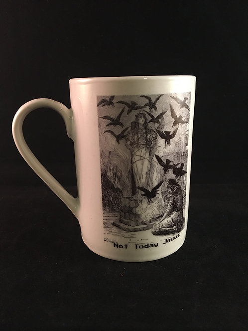 "Witch Burn ""Not Today Jesus"" Mug"