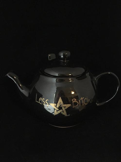 """Less Bitchin, More Witchin"" 6 Cup Tea Set"