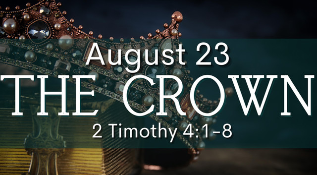 """August 23, """"The Crown"""""""