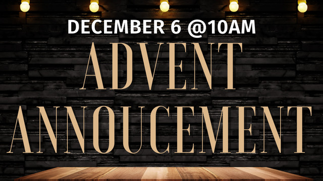 Advent-Anncement