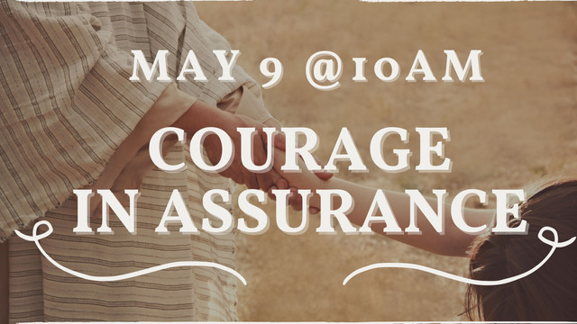 Courage in Assurance
