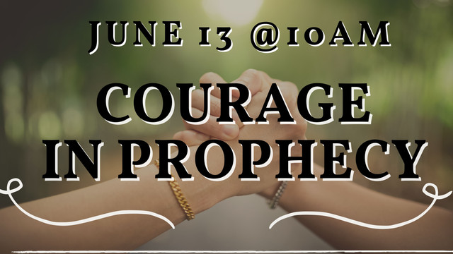 Courage in Prophecy