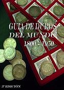 Guia de Duros del Mundo 1800-1950.jpg