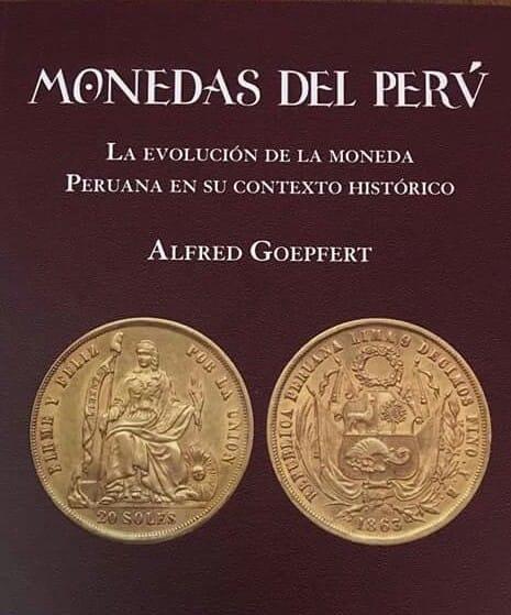 LIBRO - Monedas del Perú - La Evolución de la moneda peruana en su contexto híst