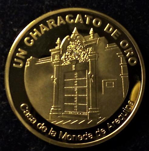 MEDALLA - AREQUIPA 2018 - Characato de Oro Casa de la moneda de Arequipa