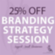 TDD_BRANDING STRATEGY SESSION 25 OFF Spe