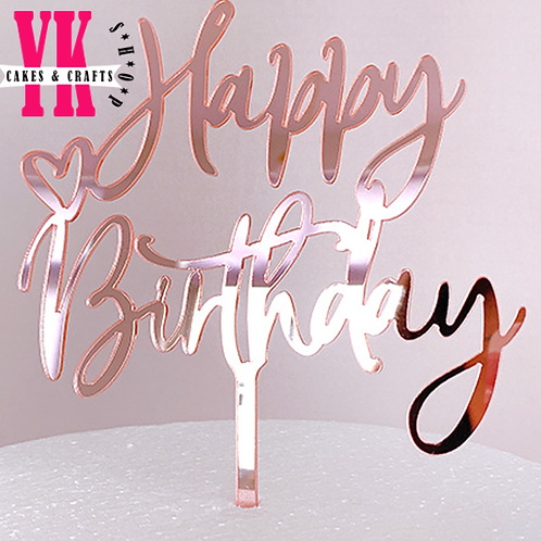 Rose Gold Acrylic Happy Birthday Cake Topper