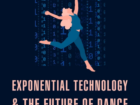 Exponential Technology and The Future of Dance
