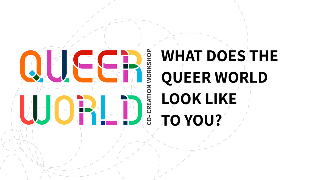 Queer World Co-creation Workshop