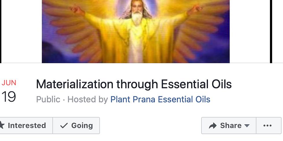 Materialization Through Essential oils